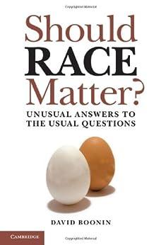 Should Race Matter? by [Boonin, David]