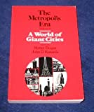 A World of Giant Cities Vol. 1 : The Metropolis Era, , 080393789X