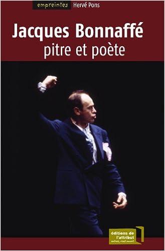 Lire en ligne Jacques Bonnaffé, Pitre et poète pdf epub