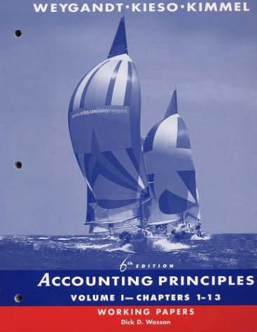 Accounting Principles, Chapters 1-13, Working Papers (Volume 1) -