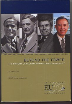 beyond-the-tower-the-history-of-florida-international-university