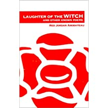 Laughter of the Witch: And Other Known Poems