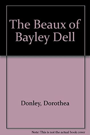 book cover of The Beaux of Bayley Dell