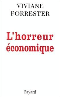 L'horreur économique par Forrester