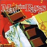Mad in Paris