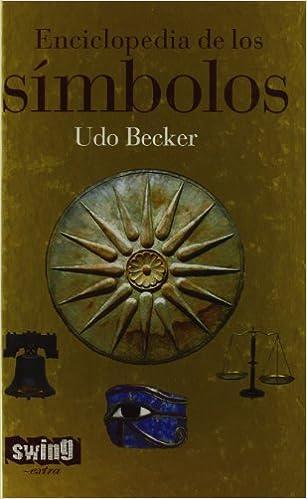 Enciclopedia De Los Simbolos: Amazon.es: Becker, Udo: Libros