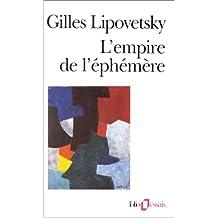 EMPIRE DE L'ÉPHÉMÈRE (L')