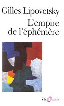 L'empire et l'éphémère. La mode et son destin dans les sociétés modernes par Lipovetsky