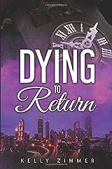 Dying to Return (Emi Watson) Paperback