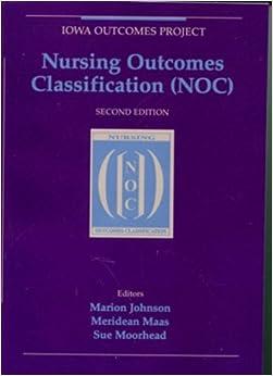 Nursing Outcomes Classification, 2e: 9780323008938