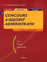 Concours d'adjoint administratif : Annales catégorie C