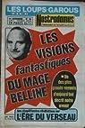 NOSTRADAMUS N° 36 du 14-12-1972 LES LOUPS-GAROUX - LES VISIONS DU MAGE BELLINE - L'ERE DU VERSEAU par Revue