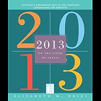2013: Un ano lleno de gracia