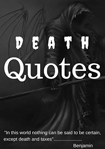Death Quotes: Six feet of earth makes us all equal - Kindle ...