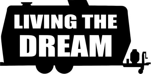 Living The Dream RV Camping Vinyl Decal Sticker- 6'' Wide Gloss Silver Color by Crazydecals (Image #3)
