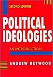 Political Ideologies : An Introduction, Heywood, 1572597232