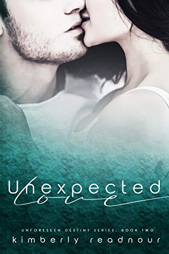 Unexpected Love (Unforeseen Destiny Book 2)