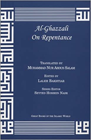 Al-Ghazzali on Repentance (Great Books of the Islamic World)