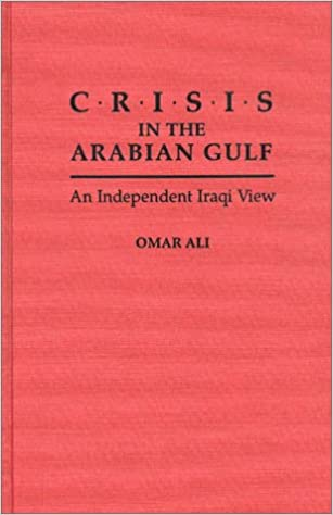 Book Crisis in the Arabian Gulf: An Independent Iraqi View (Politics and the Pacific)