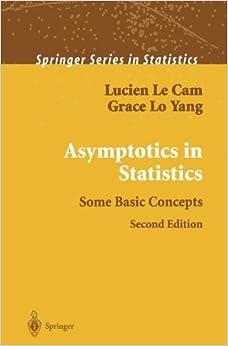 Book Asymptotics in Statistics: Some Basic Concepts (Springer Series in Statistics)