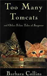 Too Many Tomcats and Other Fel (Five Star First Edition Mystery)