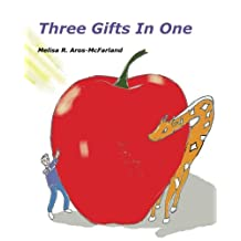 Three Gifts in One
