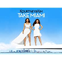 Kourtney and Kim Take Miami Season 5
