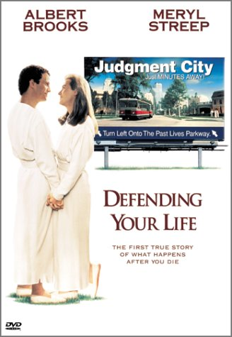 Defending Your Life
