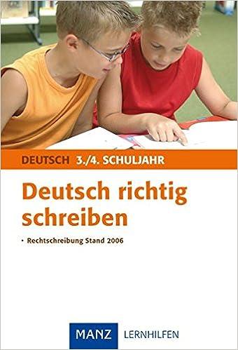 Deutsch Richtig Schreiben 34 Schuljahr Mit Lösungen Amazonde