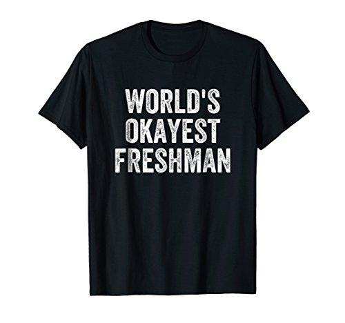 (Funny Freshman Shirt College University Students Gift)