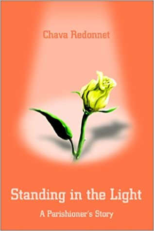 Standing in the Light: A Parishioners Story