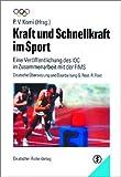Kraft und Schnellkraft im Sport