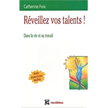 REVEILLEZ VOS TALENTS