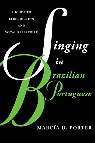 Portuguese: A Guide to Lyric Diction and Vocal Repertoire (Guides to Lyric Diction) ()