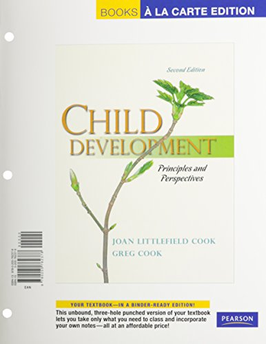Child Development: Principles and Perspectives, Books a la Carte Edition (2nd Edition)