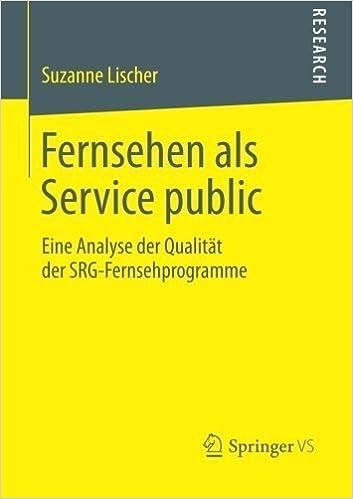 Book Fernsehen als Service public: Eine Analyse der Qualit??t der SRG-Fernsehprogramme (German Edition) by Suzanne Lischer (2014-02-03)
