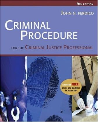 Criminal Procedures for the Criminal Justice Professional (9th Edition) Text Only