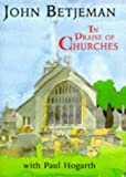 In Praise of Churches, John Betjeman and Paul Hogarth, 071955554X