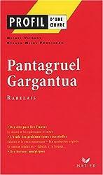 Profil d'une oeuvre : Pantagruel - Gargantua de Rabelais