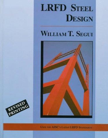 Lrfd Steel Design ( PWS Series in Engineering)