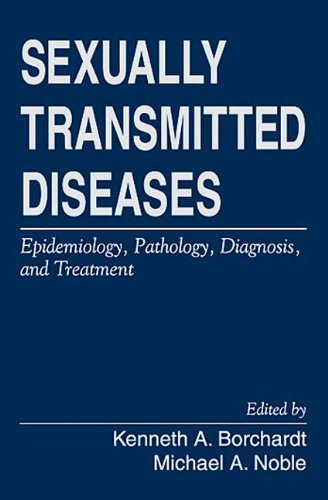 Sexually Transmitted Diseases: Epidemiology, Pathology, Diagnosis, and Treatment