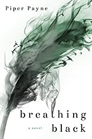 Breathing Black (The Black and White Duet Book 1)