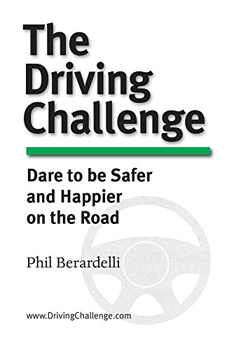 The Driving Challenge: Dare to Be Safer and Happier on the Road