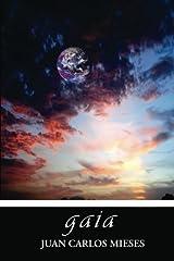 Gaia: Rapsodia En Torno a Un Tema de Erik Lindegren by Juan Carlos Mieses (