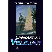 Ensinando a velejar (Portuguese Edition)