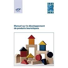 Manuel Sur Le Développement de Produits Touristiques