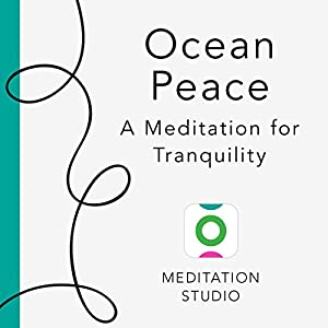 Ocean Peace: A Meditation for Tranquility