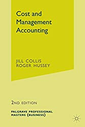 Cost and Management Accounting (Revised) (Palgrave Professional Masters (Business))