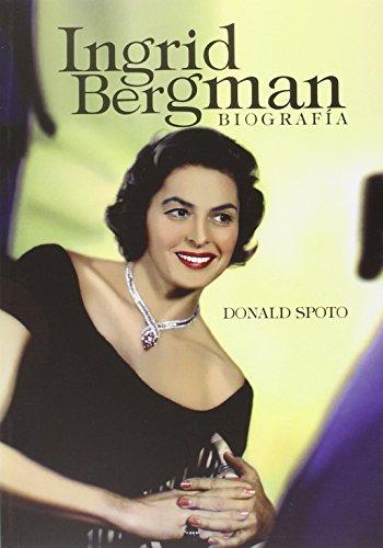 Descargar Libro Ingrid Bergman. Biografía Donald Spoto