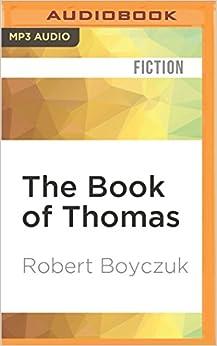 Descargar Libro Gratis The Book Of Thomas: Volume One: Heaven: 1 Fariña Epub